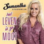 Samantha Steenwijk - Het Leven is zo Mooi