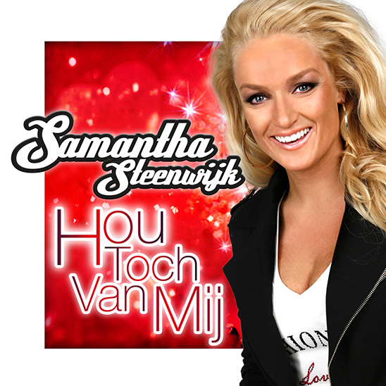 Samantha Steenwijk - Hou toch van Mij