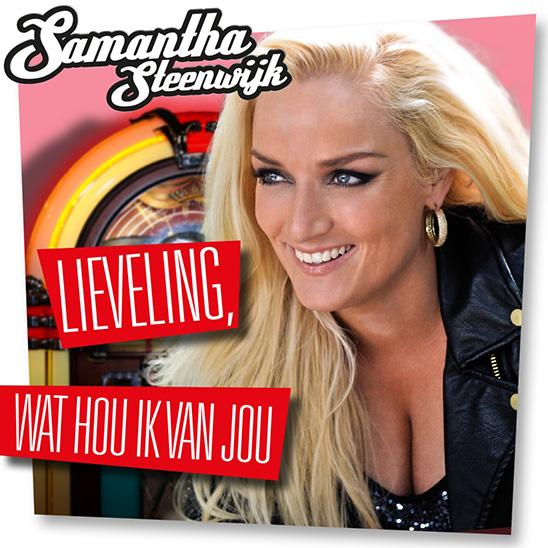 Samantha Steenwijk - Lieveling, wat Hou ik van Jou
