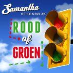 Samantha Steenwijk - Rood of Groen
